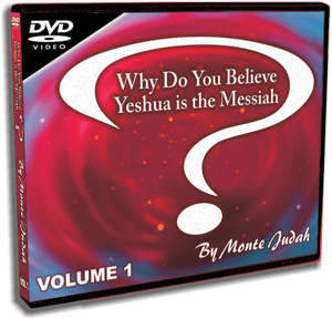 Why Do You Believe Yeshua is the Messiah? VOL 1