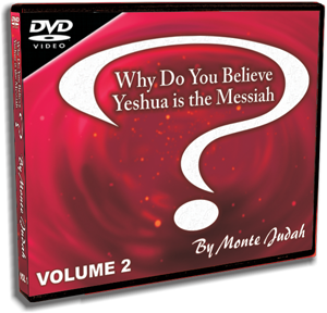 Why Do You Believe Yeshua is the Messiah? VOL 2