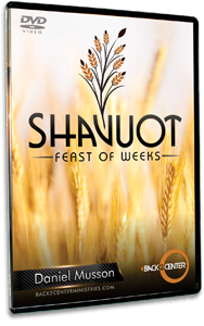 Shavuot - Feast of Weeks