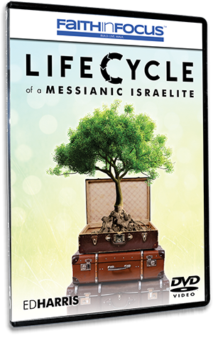Lifecycle of a Messianic Israelite - Updated Edition