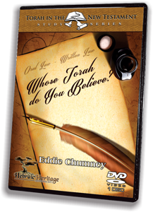 Whose Torah do You Believe? (Torah in the New Testament) DVD