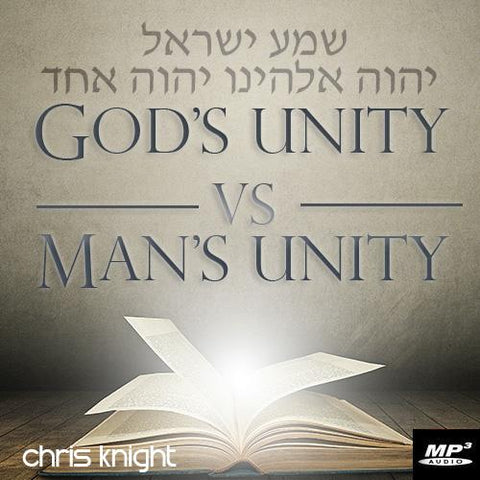 God's Unity vs Man's Unity  (Digital Download MP3)