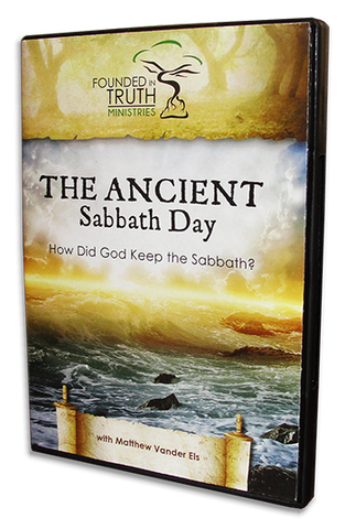 The Ancient Sabbath Day: How Did God Keep the Sabbath? - DVD