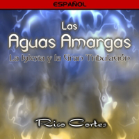 Las Aguas Amargas (Bitter Waters) (Spanish) CD