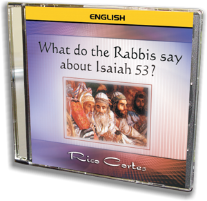 What do the Rabbis say about Isaiah 53? (English)