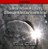 Lazarus and the Restoration of Israel (Spanish)