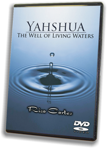 Yahshua - Well of Living Waters