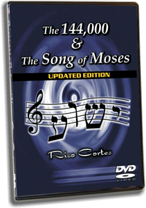 144,000 and the Song of Moses UPDATED EDITION