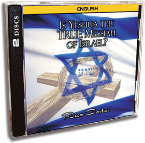 Is Yeshua the True Messiah of Israel? CD