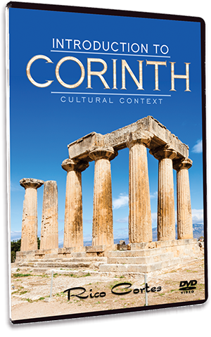 Introduction to Corinth - Cultural Context ***New Look***