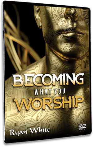 Becoming What You Worship