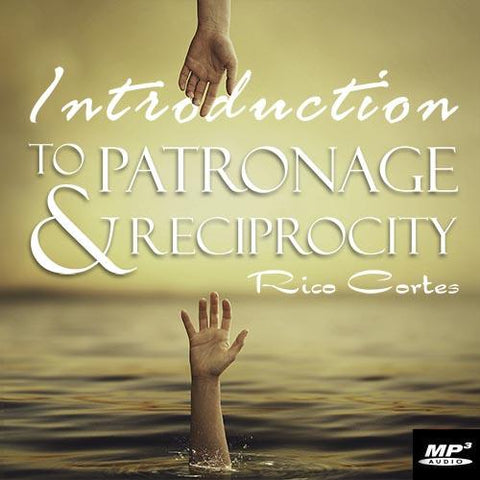 Intro to Patronage and Reciprocity (Digital Download MP3)