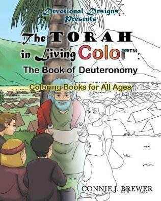 The Torah in Living Color - Deuteronomy