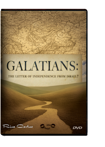 Galatians Series: The Letter of Independence From Torah? DVD