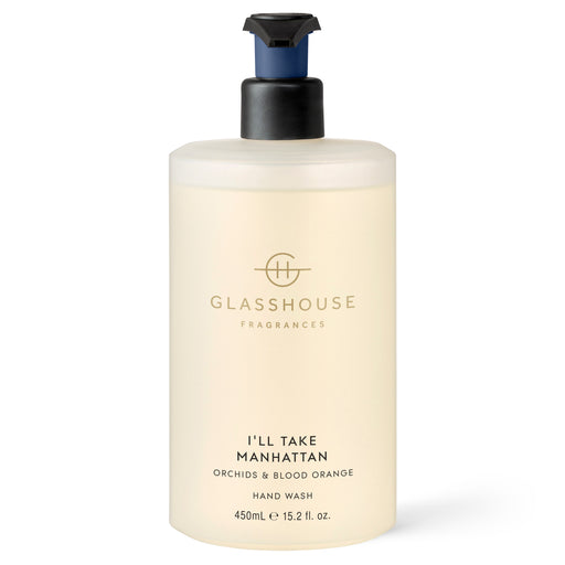 GLASSHOUSE FRAGRANCES 450ML HAND WASH - I'LL TAKE MANHATTAN