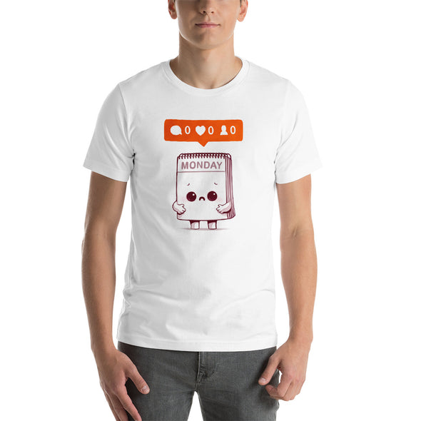 Everybody Hates Monday - Short-Sleeve Unisex T-Shirt