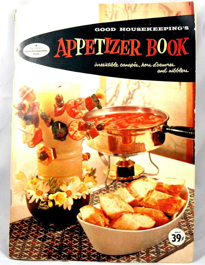 Vintage 1958 Appetizer Recipe Book from Good Housekeeping