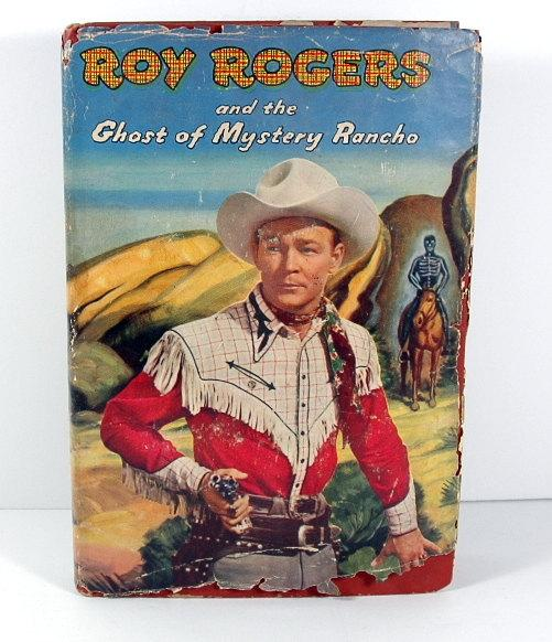 Roy Rogers and the Ghost of Mystery Rancho Book - Indypicker.com