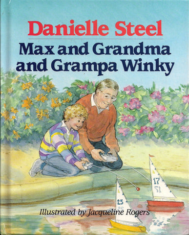 Danielle Steel Childrens Book Max and Grandma and Grandpa Winky