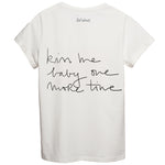 KISS ME BABY ONE MORE TIME Tshirt
