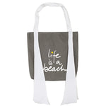 LIFE IS A BEACH Bag