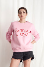 PINK OBSESSION Sweatshirt- THE TIME IS NOW