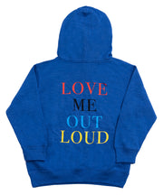LOVE ME OUT LOUD THE HOODIE BLUE