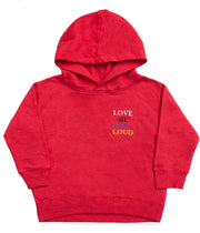 LOVE ME OUT LOUD THE HOODIE RED