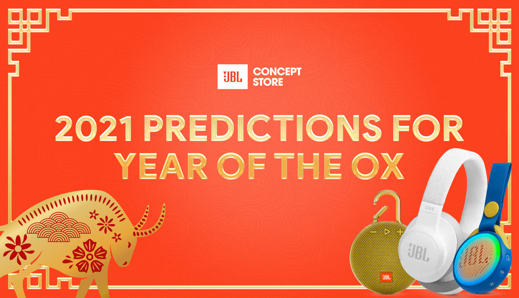 JBL Store 2021 Predictions for the Year of the Ox
