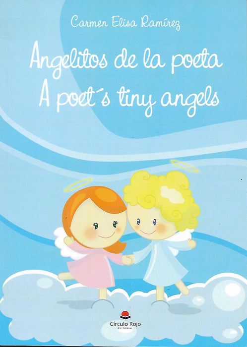 Angelitos de la poeta/A poet's tiny angels