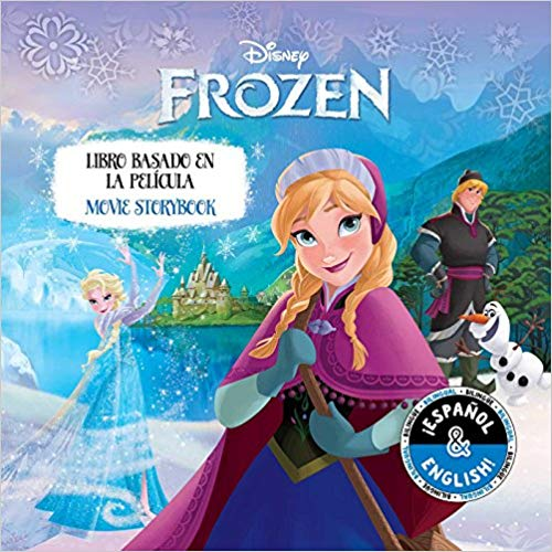 Disney Frozen: Movie Storybook / Libro basado en la película (Disney Bilingual)