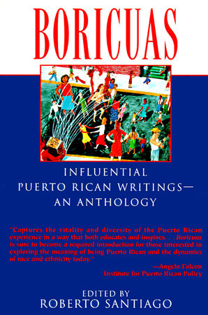 Boricuas: Influential Puerto Rican Writings – An Anthology