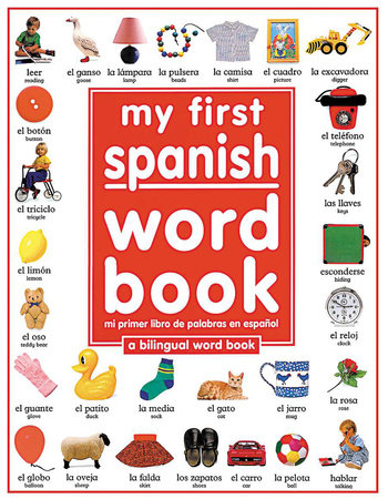 My First Spanish Word Book / Mi Primer Libro De Palabras En Español