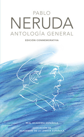Antología general Neruda / General Anthology