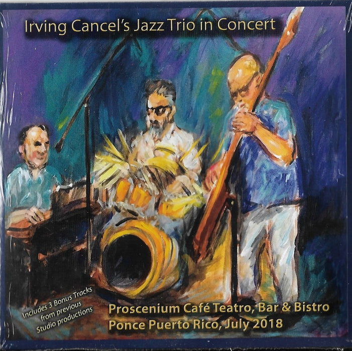 Irving Cancel's Jazz Trio in Concert CD