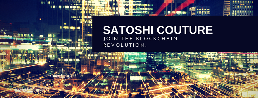 Satoshi Couture - Join the blockchain revolution.