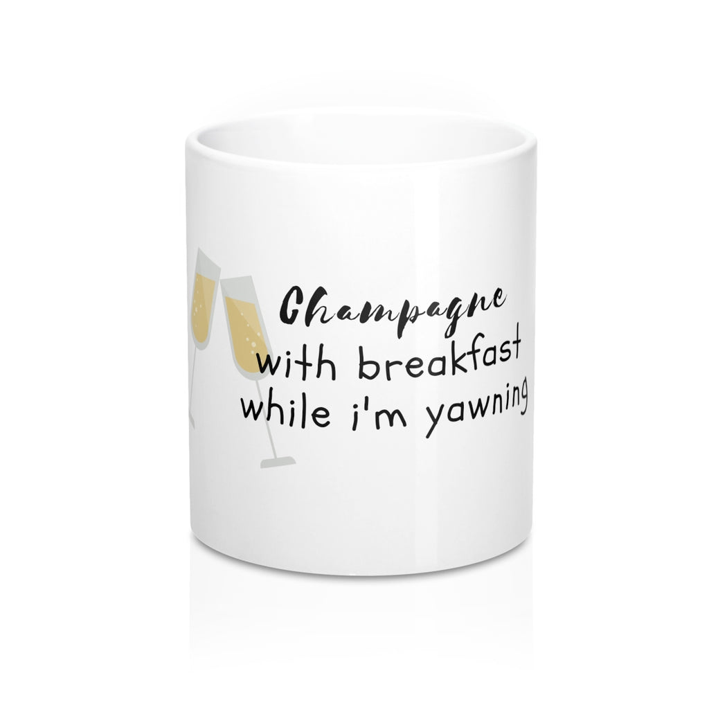 champagne with breakfast while i'm yawning coffee mug morning inspiration signs drake lyrics ovosound