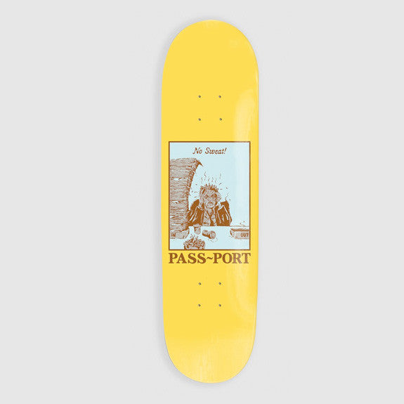 "Pass~Port Pozter No Sweat! 8.25"" Deck"
