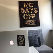 No Days off Sticker