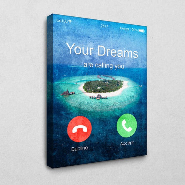 Your Dreams are Calling You