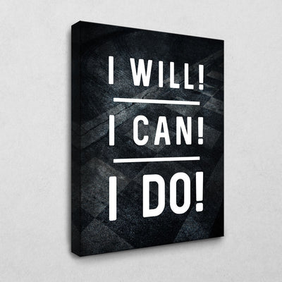 I will! I can! I do!