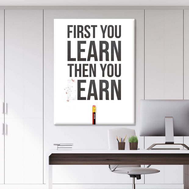 First Learn then Earn