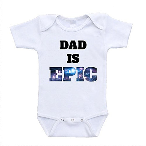 Dad Is Epic Baby Onesie Stars Space Designer Infant Clothing (3-6 Months)