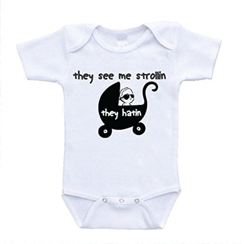 They See Me Strollin Strolling Hilarious Baby Bodysuits Onesies (12 Months)