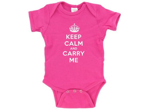 Keep Calm and Carry Me Funny Baby Bodysuit Creeper Pink (3-6 months)