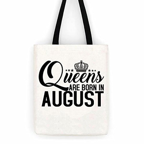 Queens Are Born in August Birthday Cotton Canvas Tote Bag Day Trip Bag