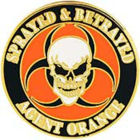 Vietnam Agent Orange Sprayed & Betrayed Pin 1
