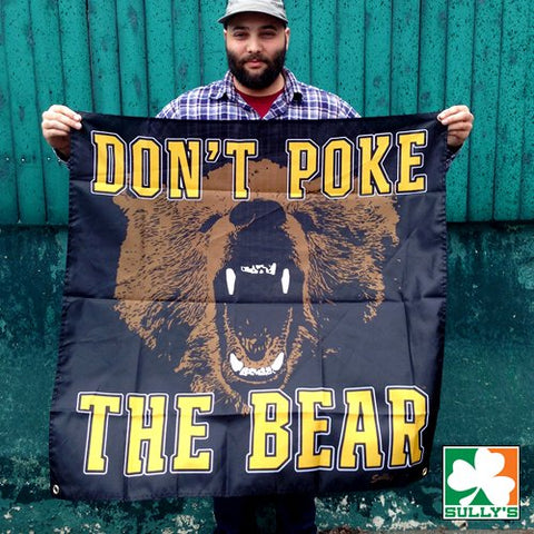 Don't Poke the Bear Banner