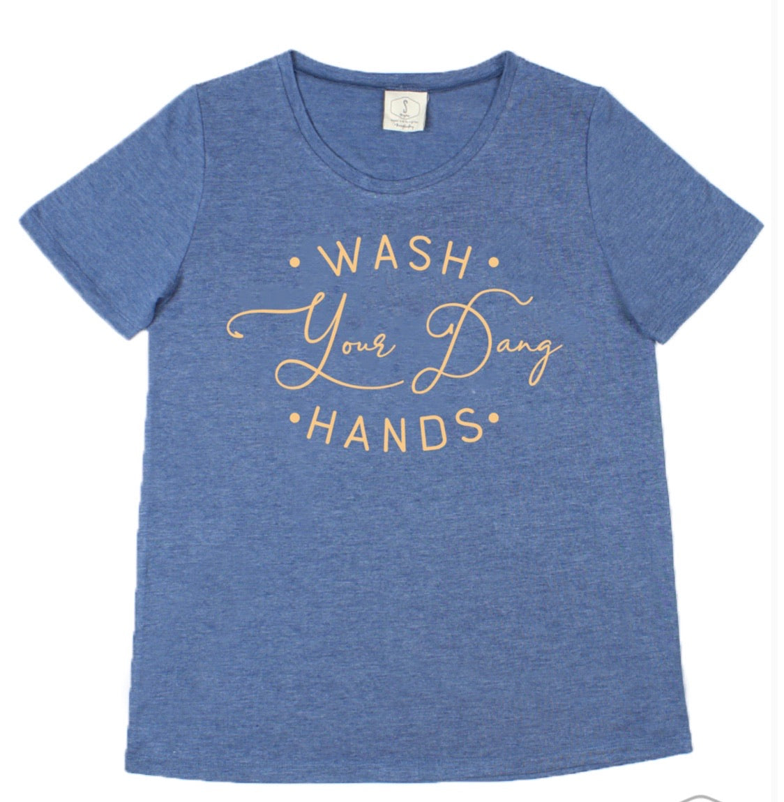 Wash Your Dang Hands Tee