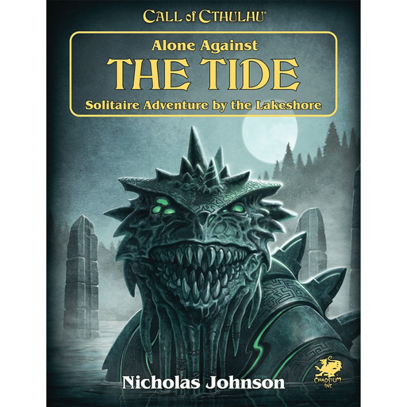 CALL OF CTHULHU RPG ALONE AGAINST THE TIDE PRE ORDER MARCH 2021